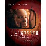 Lighting for Film and Digital Cinematography: with InfoTrac (BOK)