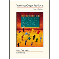 Training in Organizations: Needs Assessment, Development, and Evaluation with InfoTrac (BOK)