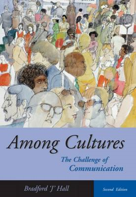 Among Cultures: The Challenge of Communication (with InfoTrac) (BOK)