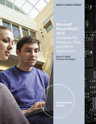 Microsoft Visual Basic 2010 for Windows, Mobile, Web, Office, and Database Applications: Complete (BOK)