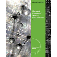 New Perspectives on Microsoft Expression Web 3.0: Comprehensive (BOK)