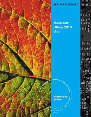 New Perspectives on Microsoft Office 2010: Brief (BOK)