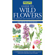 Philip's Guide to Wild Flowers of Britain and Northern Europe (BOK)