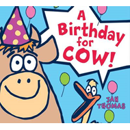 A Birthday for Cow! (BOK)