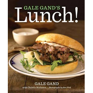 Gale Gand's Lunch! (BOK)