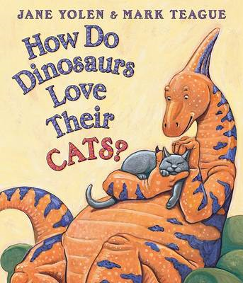 How Do Dinosaurs Love Their Cats? (BOK)