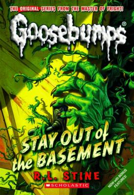 Goosebumps: Stay Out of the Basement (BOK)