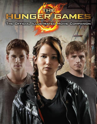 Hunger Games Official Illustrated Movie Companion (BOK)