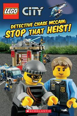Lego City: Detective Chase McCain: Stop That Heist! (BOK)