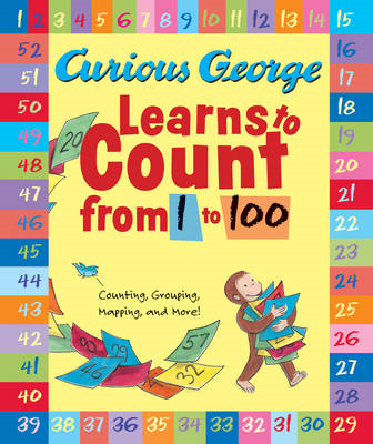 Curious George Learns to Count from 1 to 100 (BOK)