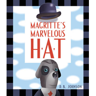 Magritte's Marvelous Hat (BOK)