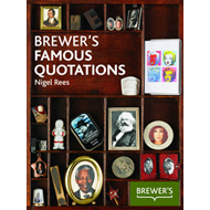 Brewer's Famous Quotations (BOK)