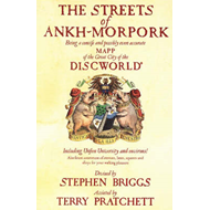 The Streets of Ankh Morpork: Being a Concife and Possibly Even Accurate Mapp of the Great City of th (BOK)