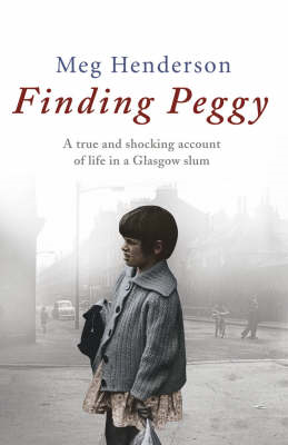 Finding Peggy: A Glasgow Childhood (BOK)