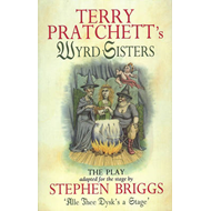 Wyrd Sisters - Playtext: Playtext (BOK)