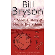 A short history of nearly everything (BOK)