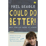 Could Do Better!: Help Your Kid Shine at School (BOK)