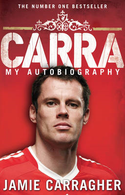 Carra: My Autobiography (BOK)