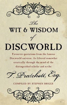 The Wit And Wisdom Of Discworld (BOK)