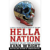 Hella Nation: In Search of the Lost Tribes of America (BOK)