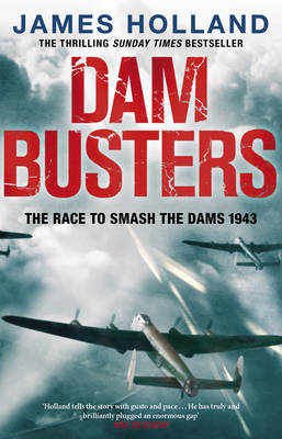 Dam Busters: The Race to Smash the Dams, 1943 (BOK)