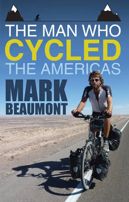 Man Who Cycled the Americas (BOK)