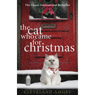 Cat Who Came for Christmas (BOK)