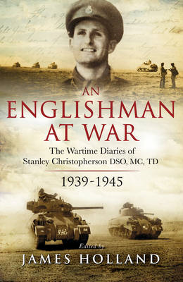 Englishman at War: The Wartime Diaries of Stanley Christophe (BOK)