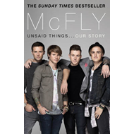 McFly - Unsaid Things...Our Story (BOK)