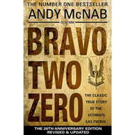 Bravo Two Zero - 20th Anniversary Edition (BOK)