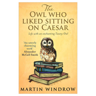 Owl Who Liked Sitting on Caesar (BOK)