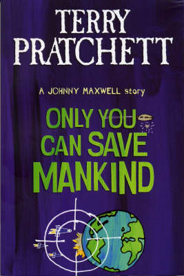 Only You Can Save Mankind (BOK)