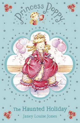 Princess Poppy: The Haunted Holiday (BOK)