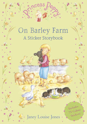 Princess Poppy on Barley Farm: A Sticker Storybook (BOK)