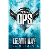Special Operations: Death Ray: Bk. 2: Death Ray (BOK)
