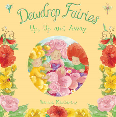 Dewdrop Fairies: Up, Up and Away (BOK)