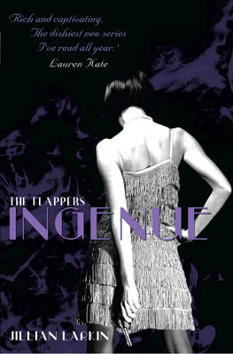 The Flappers: Ingenue (BOK)