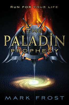 The Paladin Prophecy: Book One: Book one (BOK)