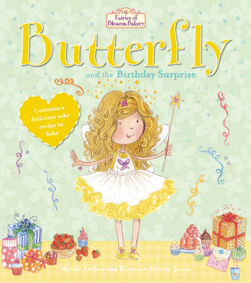 Fairies of Blossom Bakery: Butterfly and the Birthday Surpri (BOK)