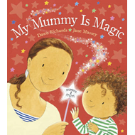 My Mummy is Magic (BOK)