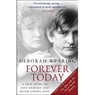 Forever Today: A Memoir of Love and Amnesia (BOK)