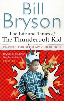 Life and Times of the Thunderbolt Kid (BOK)