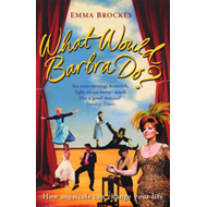 What Would Barbra Do? (BOK)