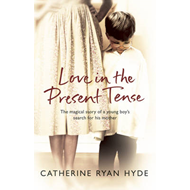 Love in the Present Tense (BOK)