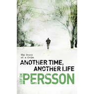 Another Time, Another Life: (The Story of a Crime 2) (BOK)