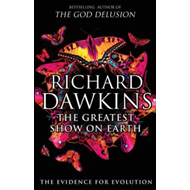 The Greatest Show on Earth: The Evidence for Evolution (BOK)