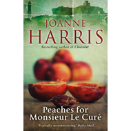 Peaches for Monsieur le Cure (Chocolat 3) (BOK)
