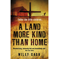 Land More Kind Than Home (BOK)