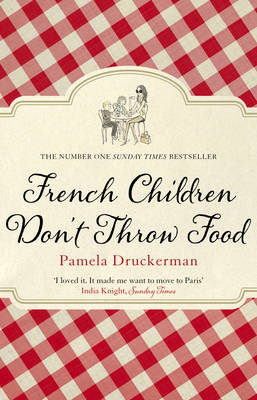 French Children Don't Throw Food (BOK)