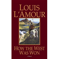 How the West Was Won (BOK)